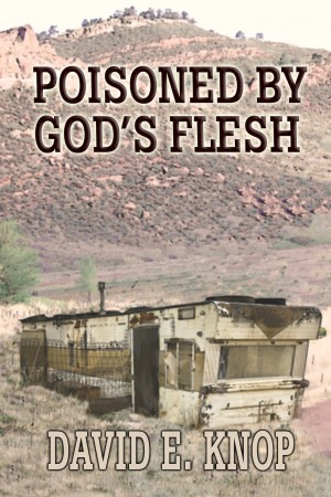 Poisoned by God's Flesh A Peter Romero Mystery by David E. Knop from Bookbaby in General Novel category