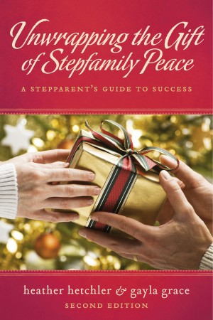 Unwrapping The Gift of Stepfamily Peace A Stepparent's Guide to Success by Heather Hetchler from Bookbaby in Family & Health category