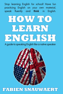 How to Learn English A Guide To Speaking English Like A Native Speaker