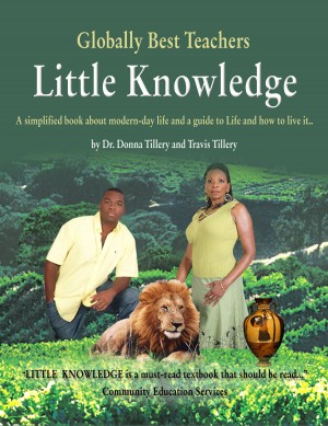 Little Knowledge A Simplified Book About Modern-Day Life and a Guide to Life and How to Live It.. by Donna Tillery from  in  category