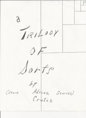 A Trilogy of Sorts Short Stories by Adrian Crutch from Bookbaby in General Novel category