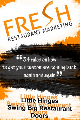 Fresh Restaurant Marketing 34 Rules On How To Get Your Customers Coming Back Again And Again by Neil Murphy from Bookbaby in Business & Management category