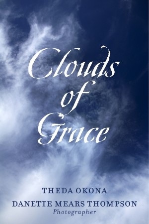 Clouds of Grace  by Theda Okona from Bookbaby in Religion category