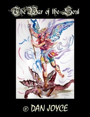 The War of the Soul  by Dan Joyce from Bookbaby in General Novel category