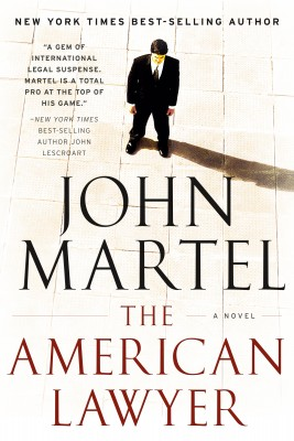 The American Lawyer  by John Martel from Bookbaby in General Novel category