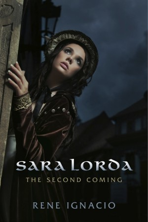Sara Lorda The Second Coming by Rene Ignacio from Bookbaby in Romance category