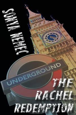 The Rachel Redemption  by Sonya Nemec from Bookbaby in General Novel category