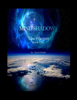 Mind Shadows Book One: The Sleeper by David Schultz from Bookbaby in General Novel category