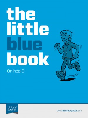 The Little Blue Book About Hep C - On One Condition by Andrew Balkin from Bookbaby in Family & Health category