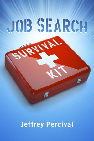 Job Search Survival Kit by Jeffrey Percival from Bookbaby in Business & Management category
