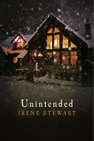 Unintended  by Irene Stewart from Bookbaby in Romance category