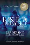 The Joshua Principle - Leadership Secrets of Selling by Tony J. Hughes from  in  category