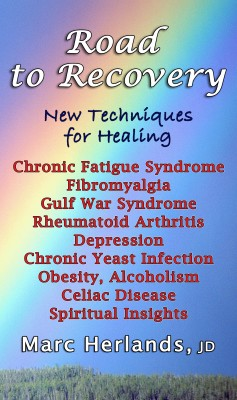 Road to Recovery - New Techniques for Healing by Marc Herlands from Bookbaby in Family & Health category