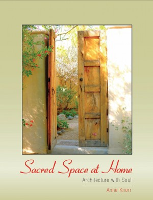 Sacred Space at Home - Architecture with Soul by Anne Knorr from Bookbaby in Home Deco category