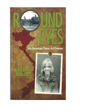 Round Eyes:  An American Nurse in Vietnam by Diane Klutz from Bookbaby in History category