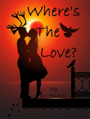 Where's The Love? by E.I. Hunter from Bookbaby in Family & Health category