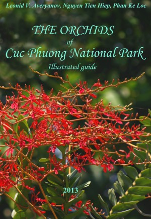 The Orchids of Cuc Phuong National Park - lllustrated Guide by Leonid V. Averyanov from Bookbaby in General Academics category