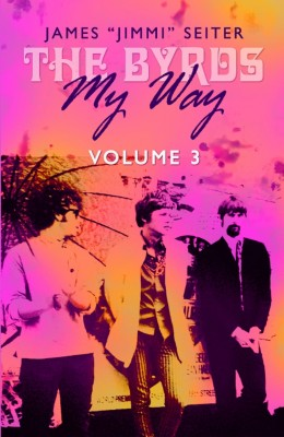 The Byrds - My Way - Volume 3 by James