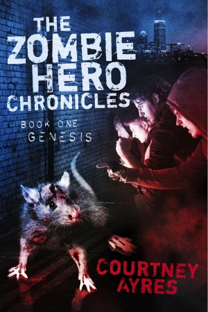 The Zombie Hero Chronicles - Book One- Genesis by Courtney Ayres from Bookbaby in Teen Novel category