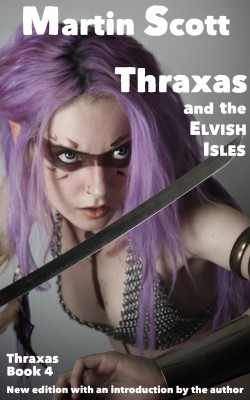 Thraxas and the Elvish Isles by Martin Scott from Bookbaby in General Novel category