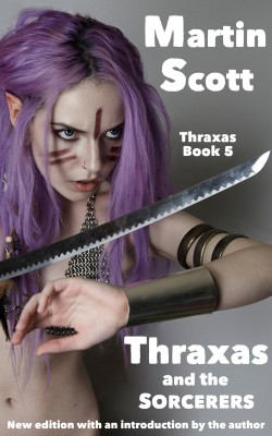 Thraxas and the Sorcerers by Martin Scott from Bookbaby in General Novel category