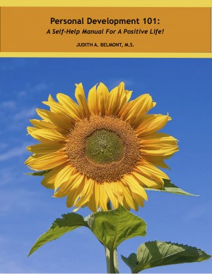 Personal Development - A Self-Help Manual for a Positive Life! by Judith Belmont from  in  category