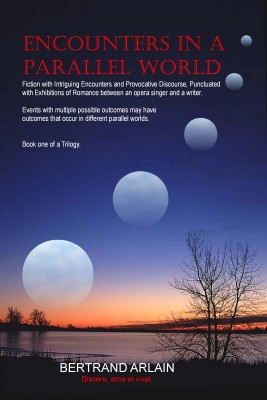 Encounters in a Parallel World by Bertrand Arlain from Bookbaby in General Novel category