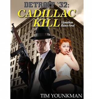 Detroit 32: Cadillac Kill - A Jonathan Raines Novel by Tim Younkman from Bookbaby in History category