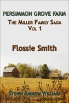 Flossie Smith - The Miller Family Saga Vol 1 by Steven Andrew Williams from  in  category