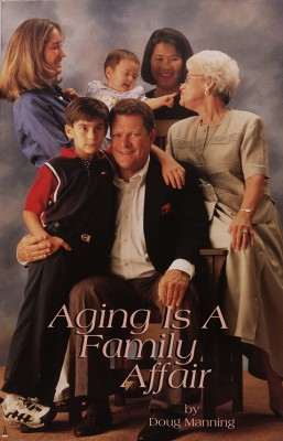 Aging is a Family Affair  by Doug Manning from Bookbaby in Family & Health category