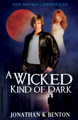 A Wicked Kind of Dark by Jonathan K. Benton from Bookbaby in General Novel category