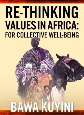 Re-Thinking Values in Africa: For Collective Wellbeing by Bawa Kuyini from Bookbaby in Science category