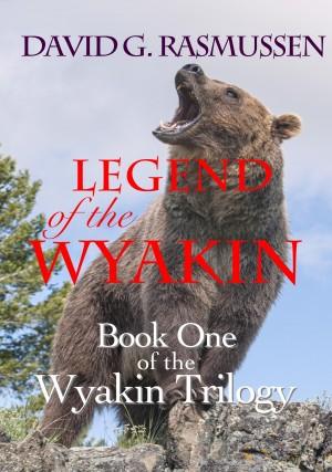 Legend of the Wyakin  by David G. Rasmussen from Bookbaby in General Novel category