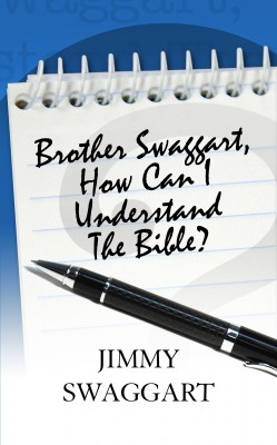 Brother Swaggart, How Can I Understand The Bible  by Jimmy Swaggart from Bookbaby in Religion category