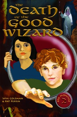 The Death of the Good Wizard  by Wim Coleman from Bookbaby in General Novel category