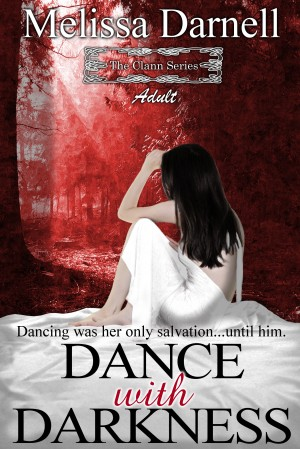 The Clann Series, Adult: Dance with Darkness by Melissa Darnell from Bookbaby in Romance category
