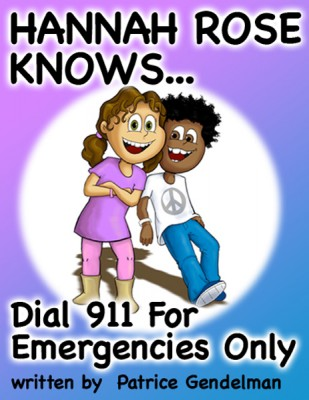 Dial 911 For Emergencies Only  by patrice Gendelman from Bookbaby in Teen Novel category