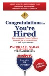 Congratulations... You're Hired! The must read Career Guide to land the job of your dreams College Edition by Patricia D. Sadar from  in  category