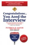 Congratulations... You Aced the Interview! The must read Interview Guide to land the job of your dreams College Edition by Patricia D. Sadar from  in  category