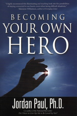 Becoming Your Own Hero  by Dr. Jordan Paul from Bookbaby in Lifestyle category