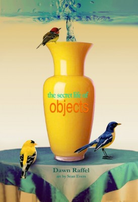The Secret Life of Objects  by Dawn Raffel from Bookbaby in Autobiography & Biography category