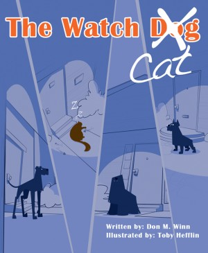The Watch Cat A kids book about an ordinary housecat that stops a robbery just by being himself by Don M. Winn from  in  category
