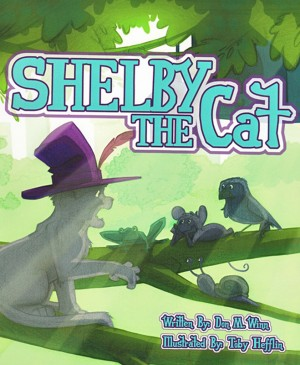 Shelby the Cat A kids book about bullying and how to help kids build confidence about peer pressure by Don M. Winn from Bookbaby in Children category
