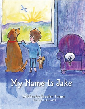 My Name is Jake  by Jennifer Turner from Bookbaby in Children category