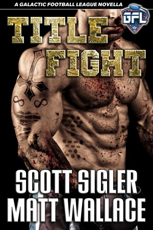 Title Fight  by Scott Sigler from Bookbaby in General Novel category