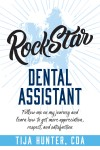 Rock Star Dental Assistant by Tija Hunter from  in  category