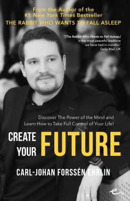 Create Your Future by Carl-Johan Forssén Ehrlin from  in  category