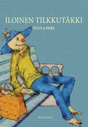 Iloinen Tilkkutäkki  by Tuula Pere from Bookbaby in Children category