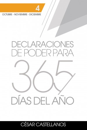 Declaraciones de Poder para 365 Días del Año Volumen 4 by Cesar Castellanos from Bookbaby in Religion category