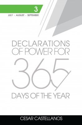 Declarations of Power For 365 Days of the Year Volume 3 by Cesar Castellanos from Bookbaby in Religion category